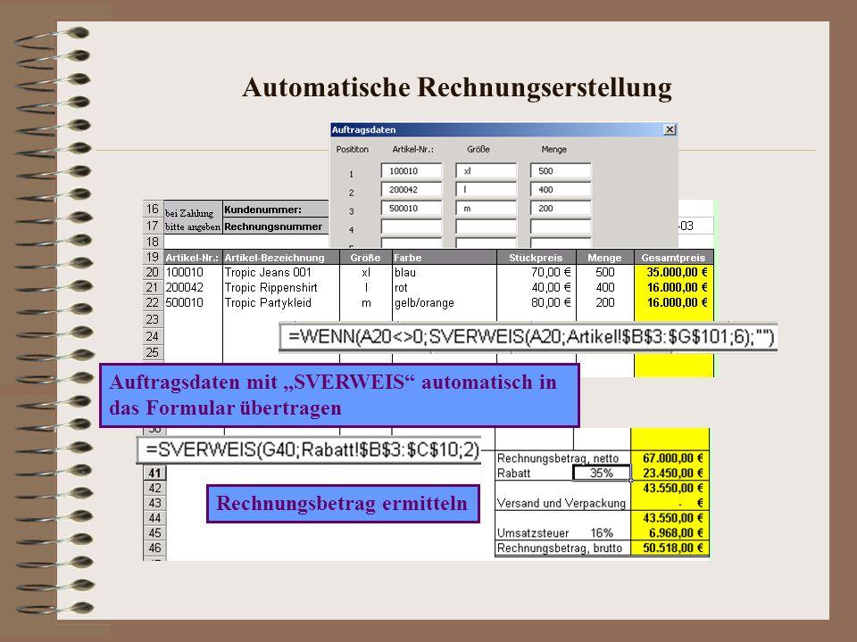 Automatische Rechnungserstellung Auftragsdaten mit SVERWEIS automatisch in das Formular übertragen Rechnungsbetrag ermitteln
