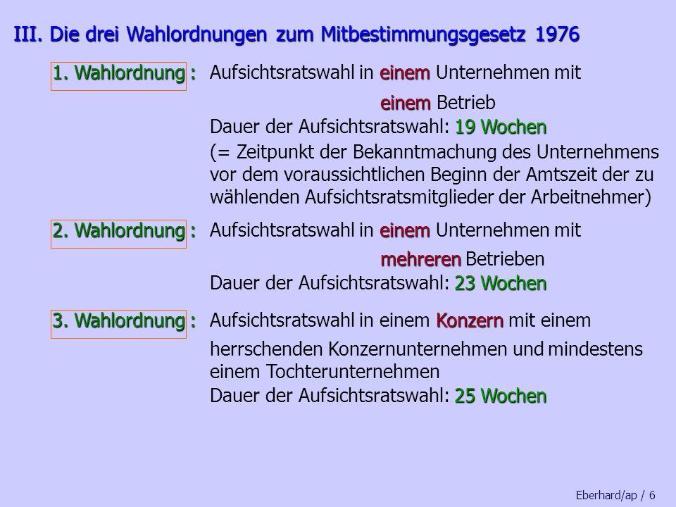 III.Die drei Wahlordnungen zum Mitbestimmungsgesetz 1976 III.