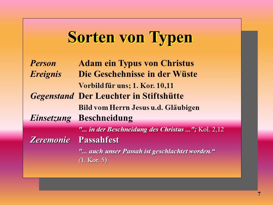 Person Adam ein Typus von Christus Ereignis Die Geschehnisse in der Wüste Vorbild für uns; 1. Kor. 10,11 Gegenstand Der Leuchter in Stiftshütte Bild v