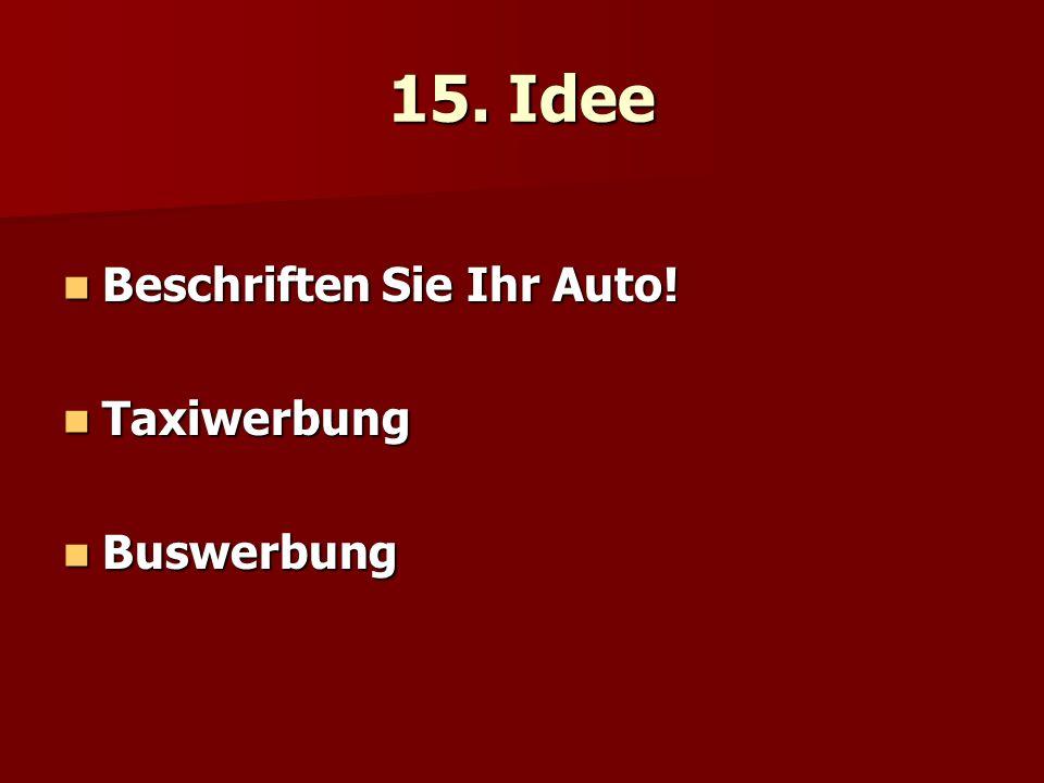 15. Idee Beschriften Sie Ihr Auto! Beschriften Sie Ihr Auto! Taxiwerbung Taxiwerbung Buswerbung Buswerbung