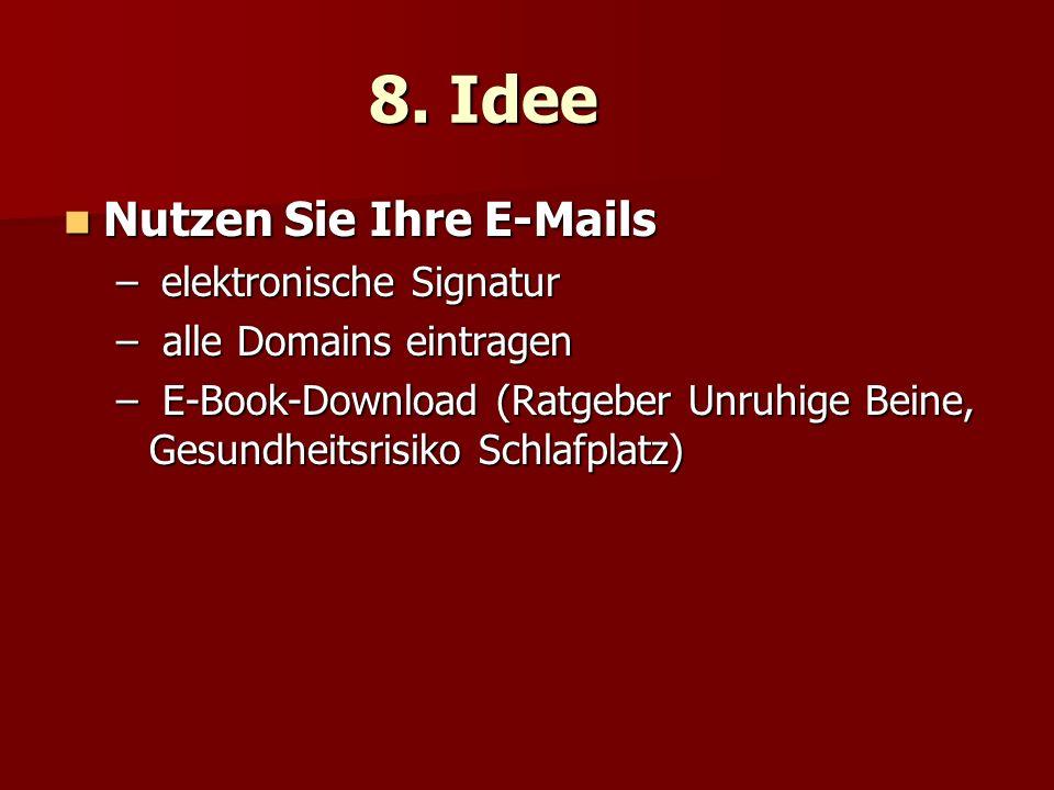 8. Idee Nutzen Sie Ihre E-Mails Nutzen Sie Ihre E-Mails – elektronische Signatur – alle Domains eintragen – E-Book-Download (Ratgeber Unruhige Beine,
