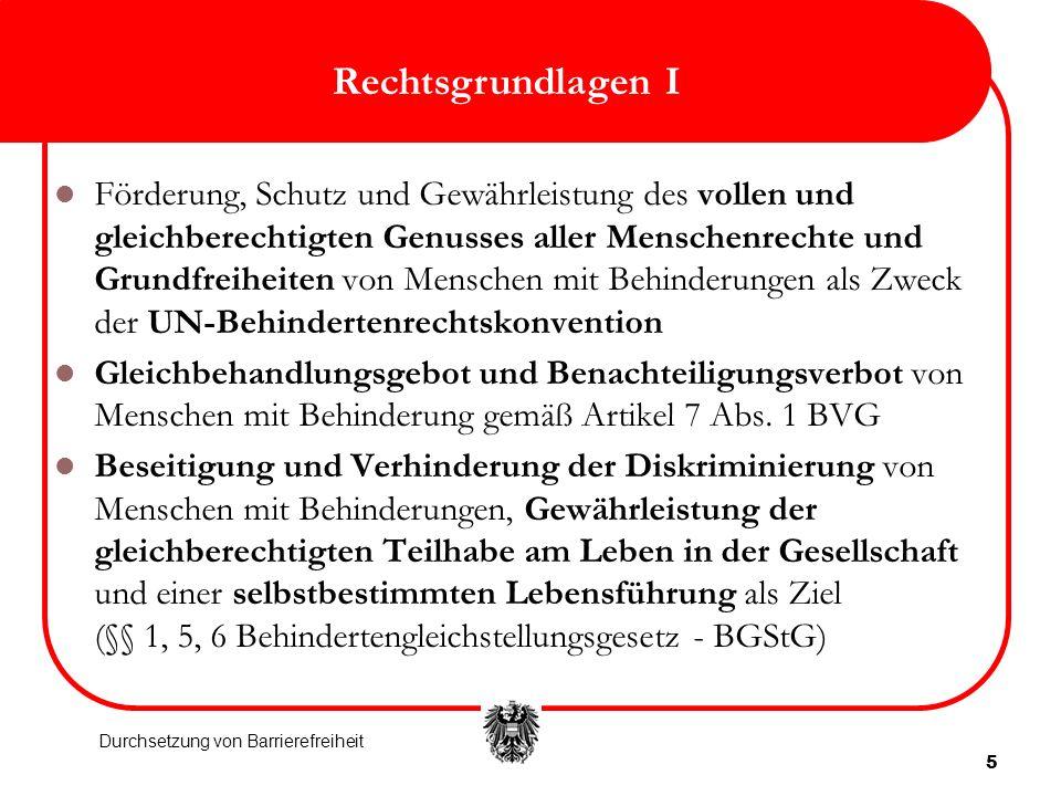 16 Praxis der Rechtsdurchsetzung 2006-2012 (abgeschlossen bis 30.6.2012) II Schlichtungsverfahren (Bund): Barrieren nach Art Erwin Buchinger: Erfahrungen aus Österreich