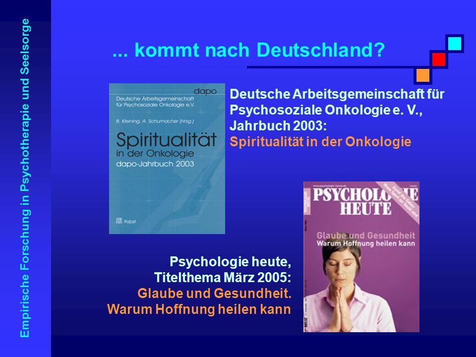 Empirische Forschung in Psychotherapie und Seelsorge... kommt nach Deutschland? Deutsche Arbeitsgemeinschaft für Psychosoziale Onkologie e. V., Jahrbu