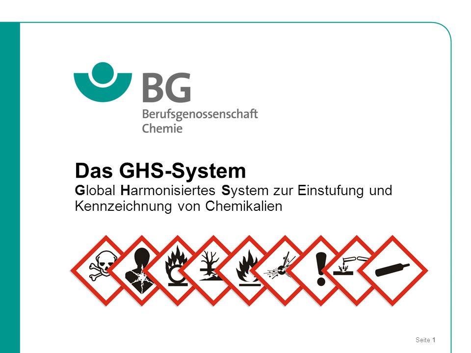 Das GHS-System Global Harmonisiertes System zur Einstufung und Kennzeichnung von Chemikalien Seite 1