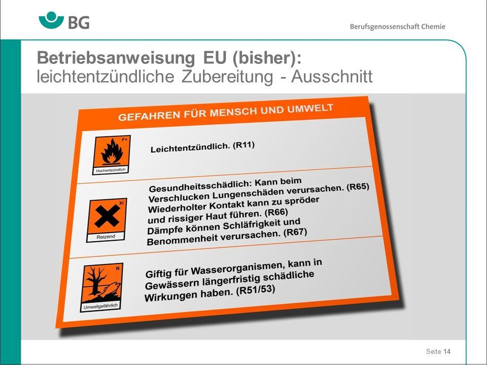Betriebsanweisung EU (bisher): leichtentzündliche Zubereitung - Ausschnitt Seite 14
