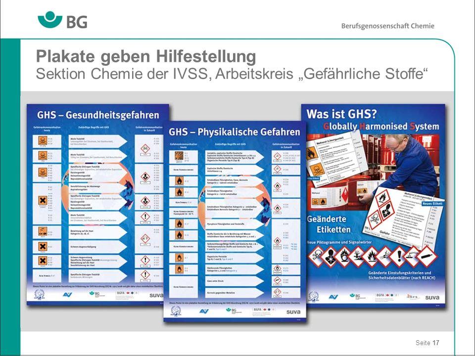 Seite 17 Plakate geben Hilfestellung Sektion Chemie der IVSS, Arbeitskreis Gefährliche Stoffe