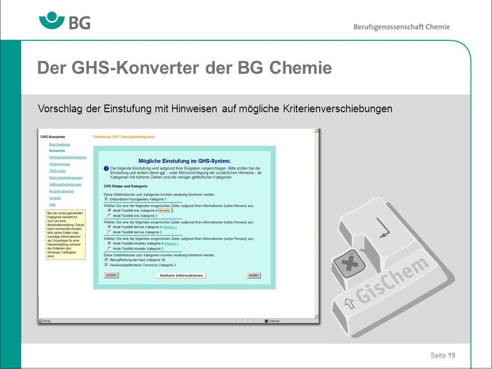 Der GHS-Konverter der BG Chemie Seite 19 Vorschlag der Einstufung mit Hinweisen auf mögliche Kriterienverschiebungen