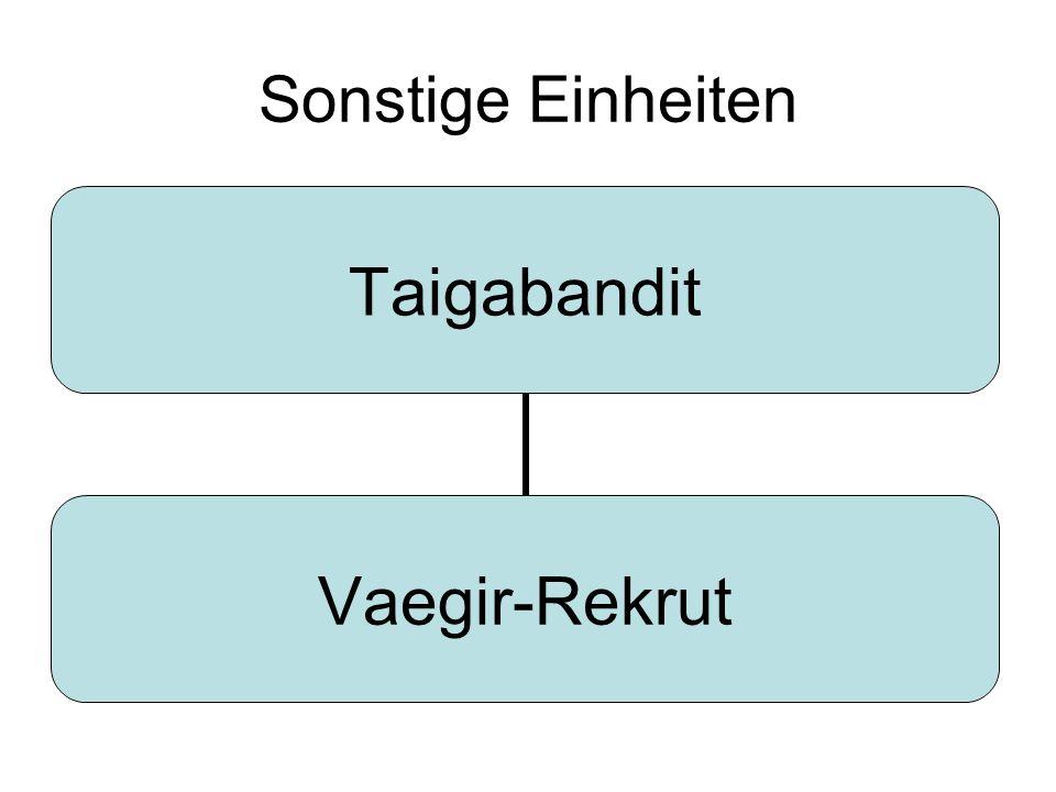 Sonstige Einheiten Taigabandit Vaegir- Rekrut