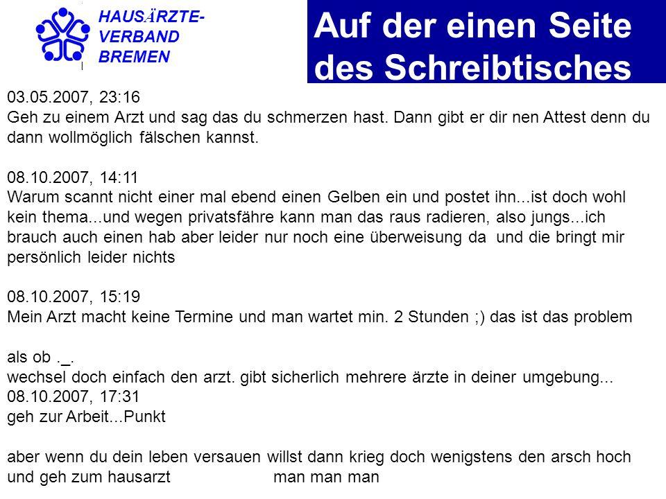 HAUS Ä RZTE- VERBAND BREMEN Aus dem allgemeinmedizinischen Listserver: gestern 2 Versuche von Patienten.