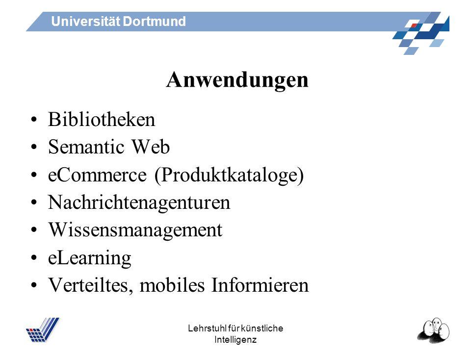Universität Dortmund Lehrstuhl für künstliche Intelligenz Auszeichnungssprachen ermöglichen maschinelle Verarbeitung und Austausch von Dokumenten anha