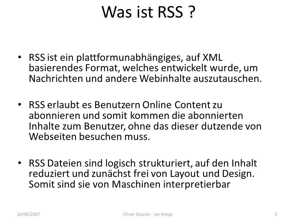 Was ist RSS ? RSS ist ein plattformunabhängiges, auf XML basierendes Format, welches entwickelt wurde, um Nachrichten und andere Webinhalte auszutausc