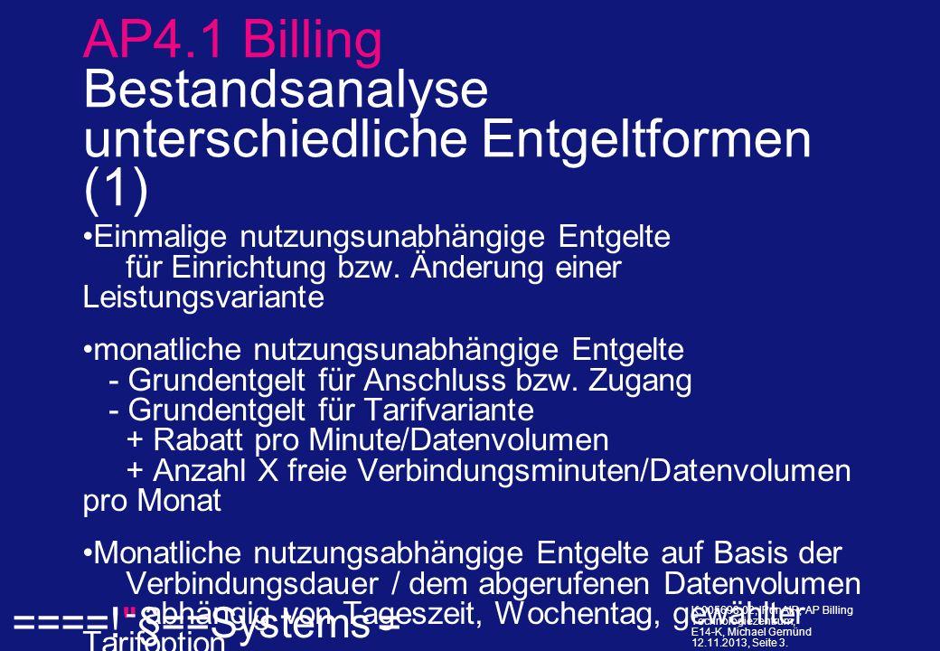 ====! §==Systems = K.005698.02, IPonAIR; AP Billing Technologiezentrum, E14-K, Michael Gemünd 12.11.2013, Seite 14.