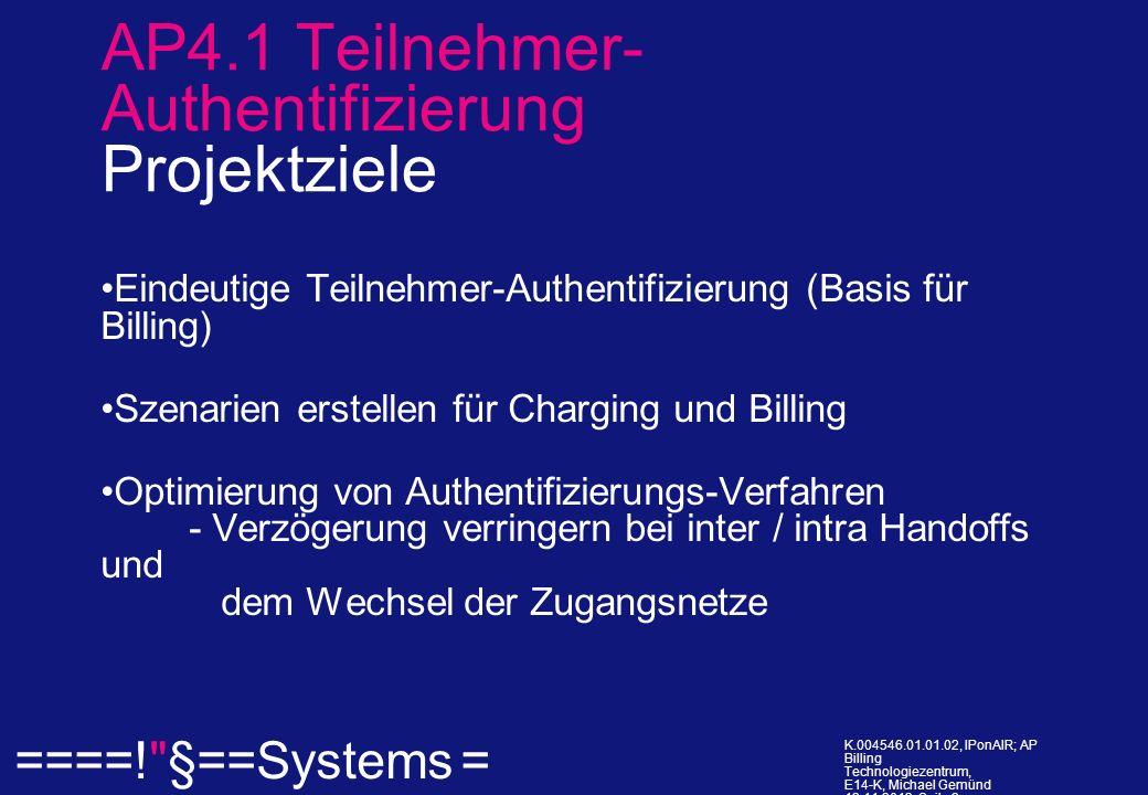 ====! §==Systems = K.004546.01.01.02, IPonAIR; AP Billing Technologiezentrum, E14-K, Michael Gemünd 12.11.2013, Seite 2.