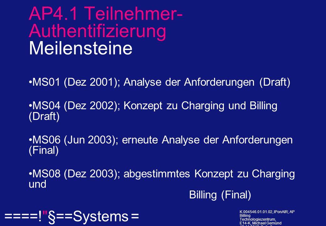 ====! §==Systems = K.004546.01.01.02, IPonAIR; AP Billing Technologiezentrum, E14-K, Michael Gemünd 12.11.2013, Seite 5.