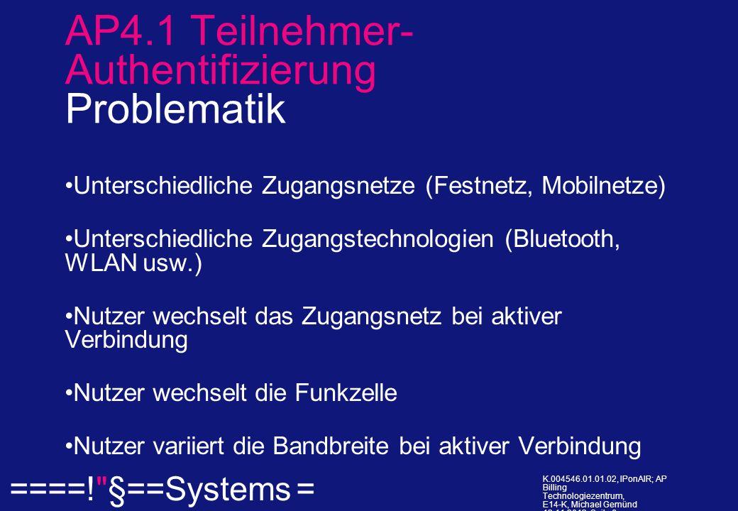 ====! §==Systems = K.004546.01.01.02, IPonAIR; AP Billing Technologiezentrum, E14-K, Michael Gemünd 12.11.2013, Seite 6.