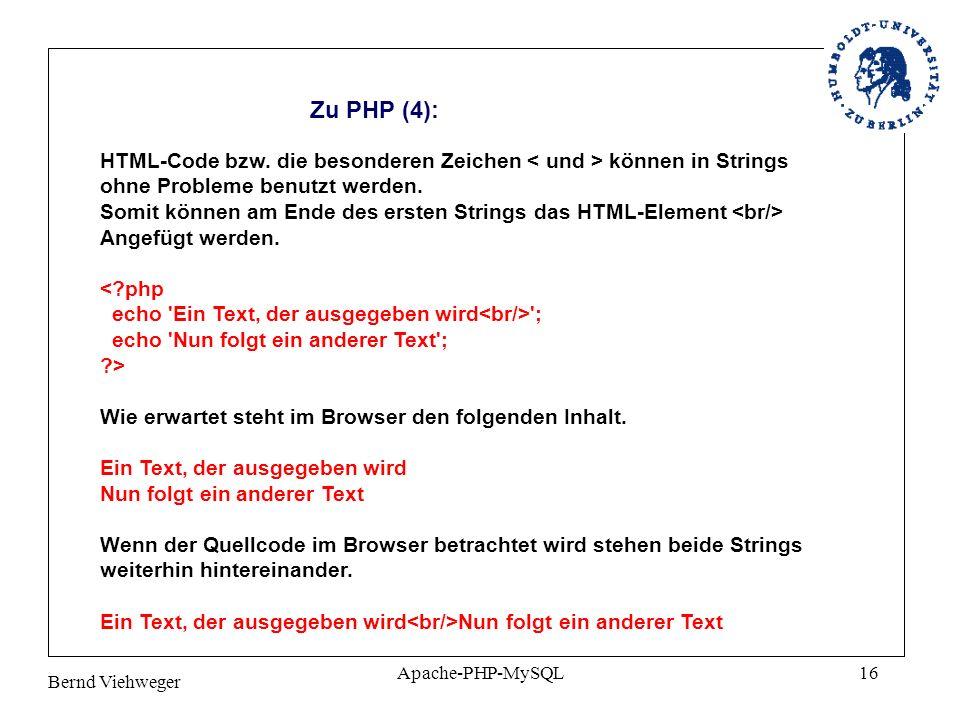 Bernd Viehweger Apache-PHP-MySQL16 Zu PHP (4): HTML-Code bzw.