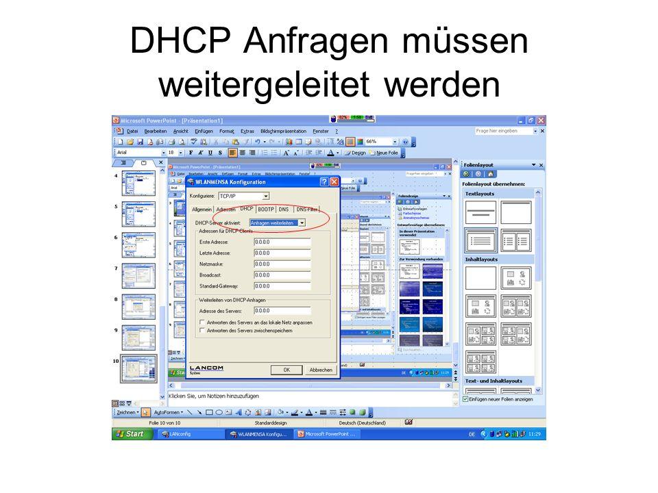 DHCP Anfragen müssen weitergeleitet werden