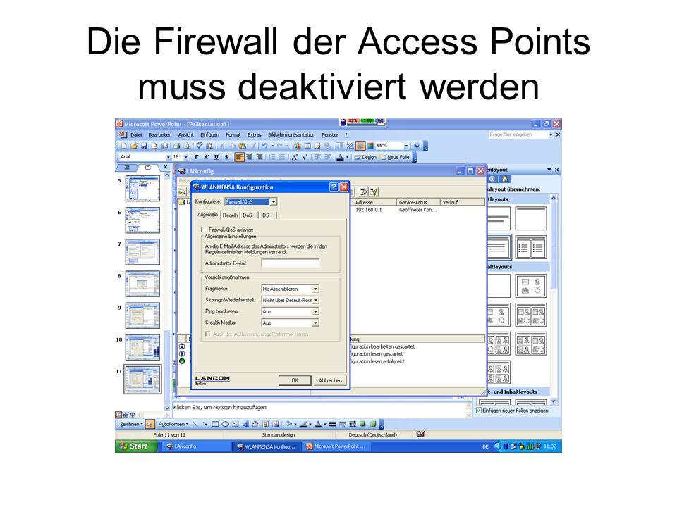 Die Firewall der Access Points muss deaktiviert werden
