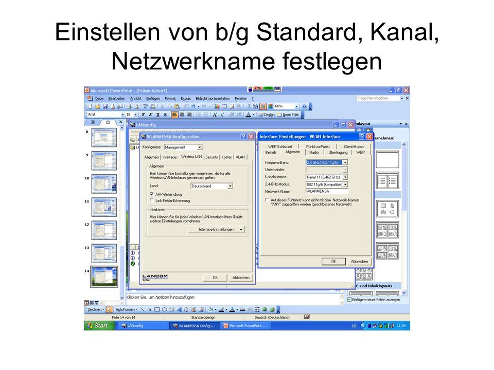 Einstellen von b/g Standard, Kanal, Netzwerkname festlegen