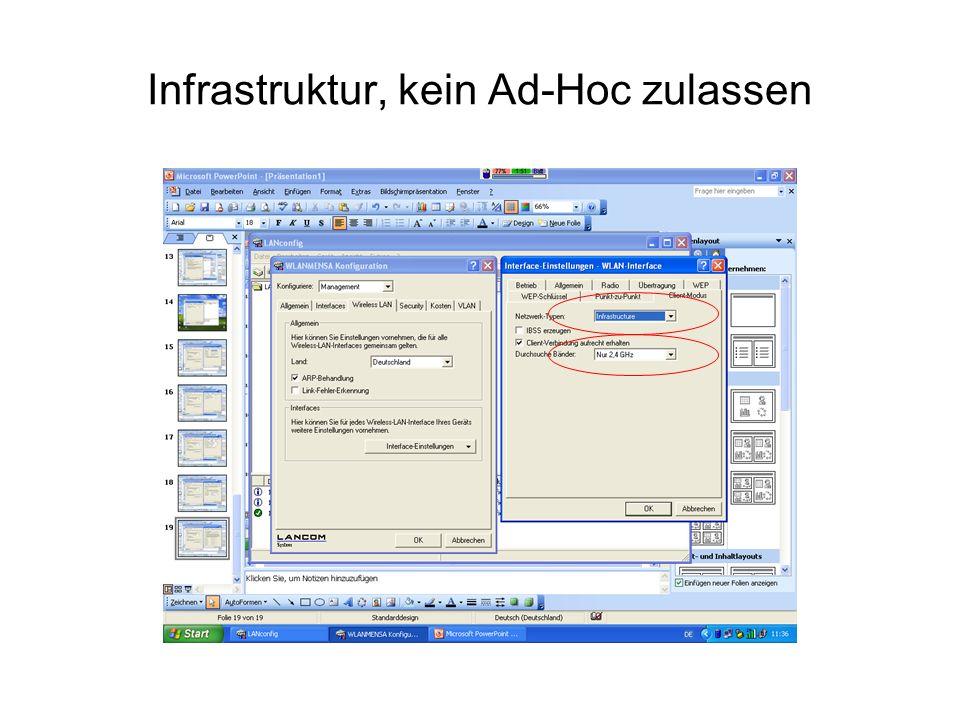Infrastruktur, kein Ad-Hoc zulassen