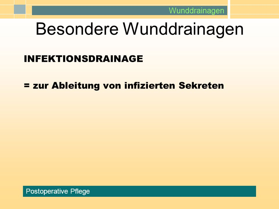 Wunddrainagen Postoperative Pflege T-DRAINAGE