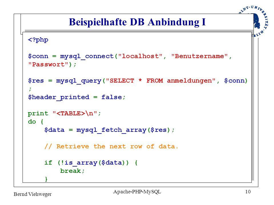 Bernd Viehweger Apache-PHP-MySQL10 Beispielhafte DB Anbindung I \n