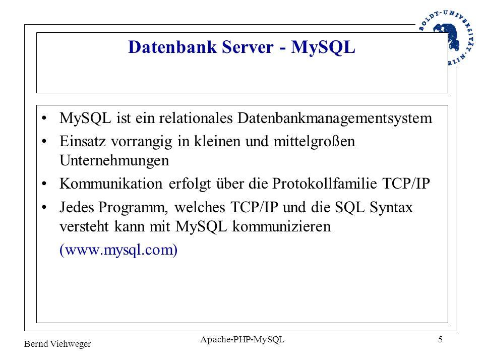 Bernd Viehweger Apache-PHP-MySQL6 PHP – Hypertext Preprocessor PHP ist eine serverseitig interpretierte, in HTML eingebundene Skriptsprache dient der Erstellung dynamischer Webseiten (reine HTML Seiten sind statisch) –dynamische Web Seiten werden serverseitig, im Moment ihres clientseitigen Abrufs generiert –ermöglicht somit Einbindung von Daten auf Basis von Nutzeraktionen –z.B.