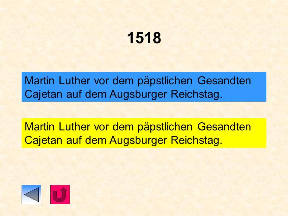 1517 Am 31. Oktober Anschlag der 95 Thesen an die Wittenberger Schlosskirche
