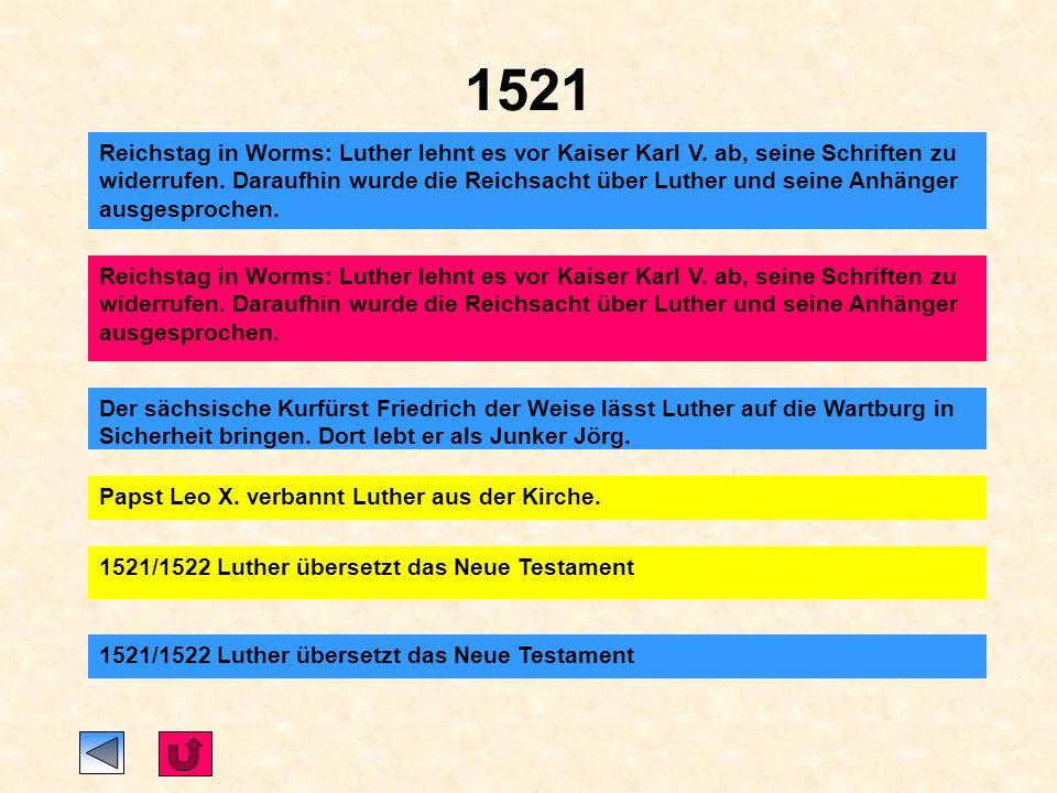 1520 Papst Leo X. lässt Martin Luther die Bannandrohungsbulle übersenden. Luther verbrennt sie.