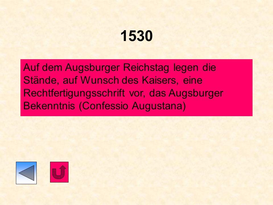 1529 Die Türken belagern Wien (bringen ihre Religion und den Kaffee mit) II. Speyrer Reichstag: Es wird ein härteres Vorgehen gegen die weitere Ausbre
