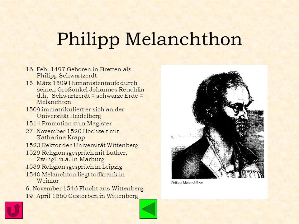 Johannes Brenz 24. Juni 1499 Geboren in Weil der Stadt 1514-22 Theologiestudium in Heidelberg 1518 Erste Begegnung mit Luther; Brenz schließt sich der