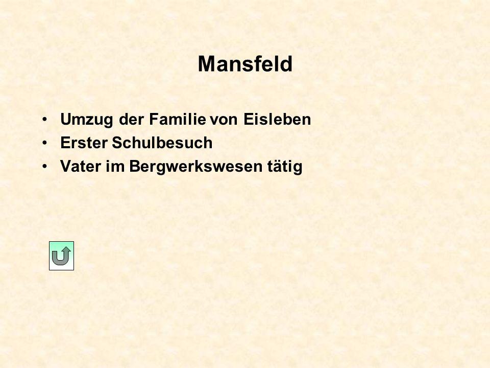 Eisleben Geburtsort: 10. November 1483 Sterbeort: 18. Februar 1546