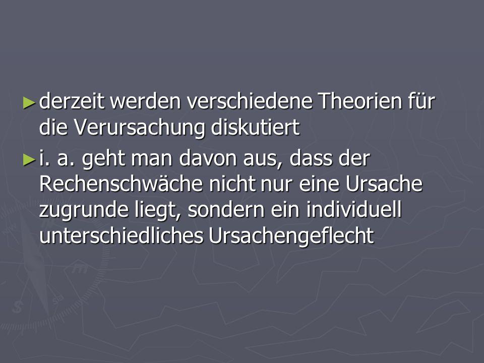 derzeit werden verschiedene Theorien für die Verursachung diskutiert derzeit werden verschiedene Theorien für die Verursachung diskutiert i. a. geht m