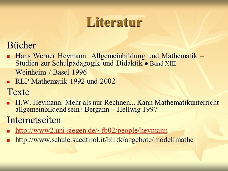 Literatur Bücher Hans Werner Heymann :Allgemeinbildung und Mathematik – Studien zur Schulpädagogik und Didaktik Band XIII Hans Werner Heymann :Allgeme