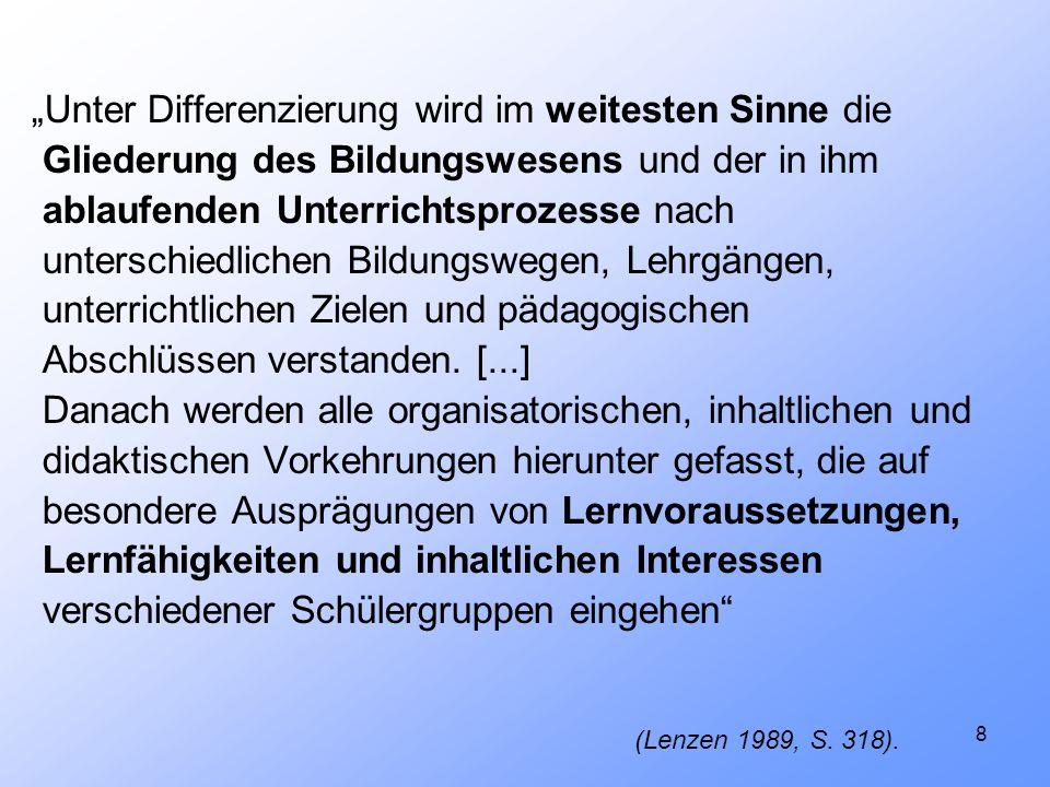 9 2.2 Übersicht schulische Differenzierung Äußere Differenzierung Innere Differenzierung Meyer, 2001, S.181
