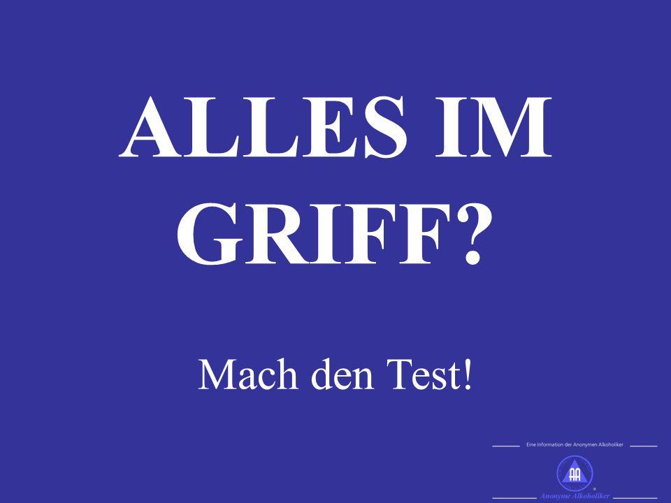 ALLES IM GRIFF? Mach den Test!