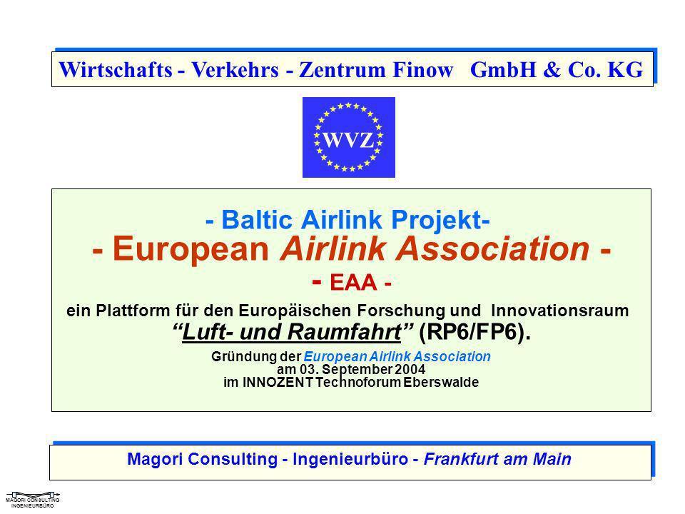 MAGORI CONSULTING INGENIEURBÜRO - Baltic Airlink Projekt- - European Airlink Association - - EAA - ein Plattform für den Europäischen Forschung und In