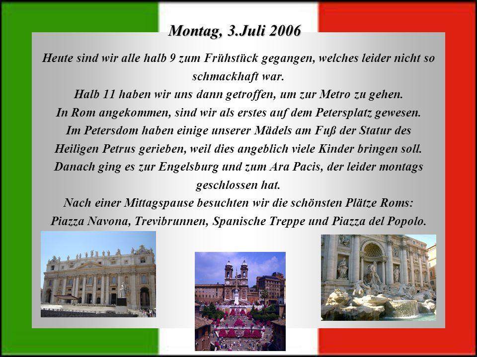 Dienstag, 4.Juli 2006 Heute ging es mit dem Circo Massimo, einer alten Rennbahn, und dem Palatin weiter.