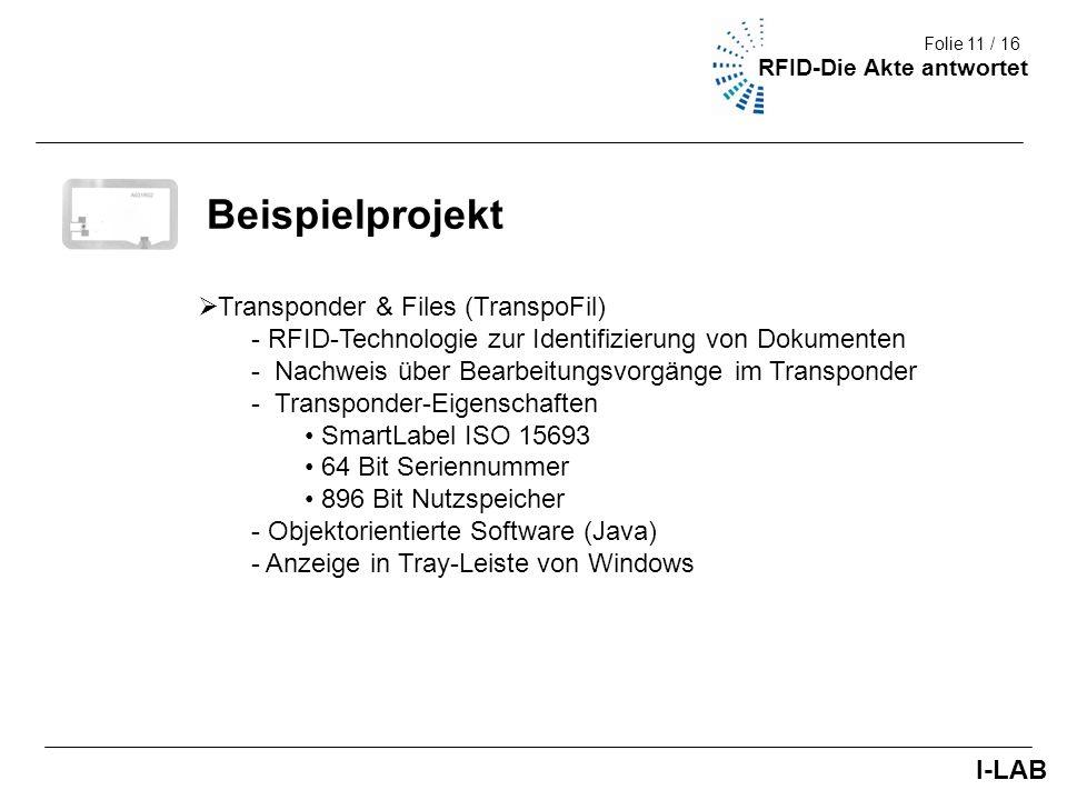 Fakultät III (Umwelt + Technik) 11/9 Beispielprojekt Transponder & Files (TranspoFil) - RFID-Technologie zur Identifizierung von Dokumenten - Nachweis
