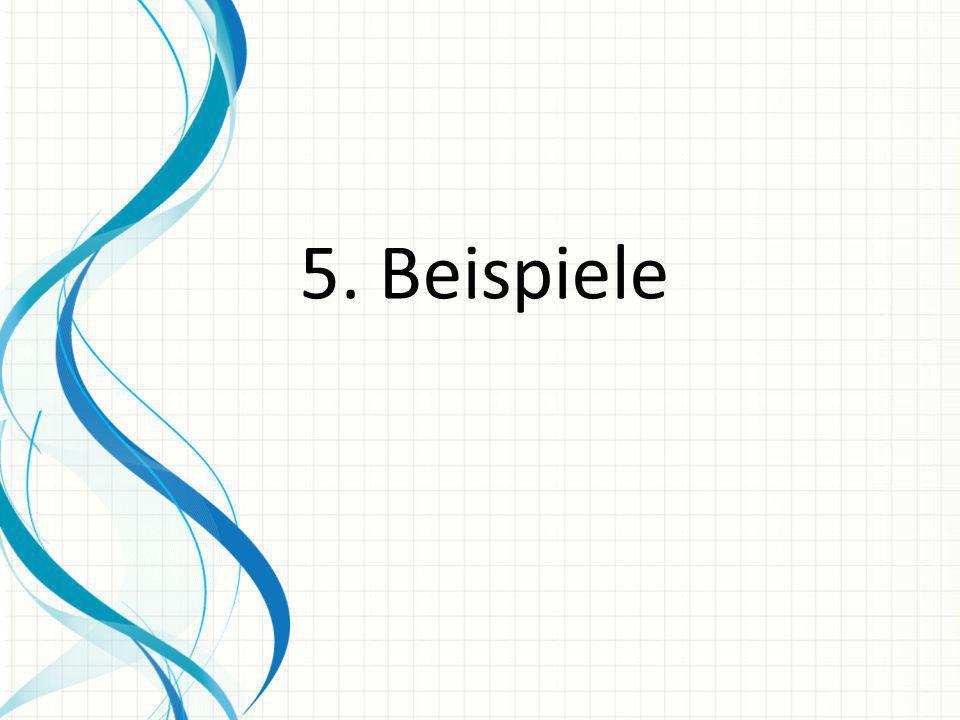 5. Beispiele
