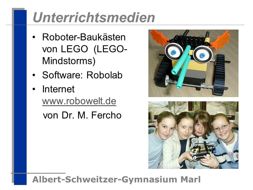 Albert-Schweitzer-Gymnasium Marl Unterrichtsmedien Roboter-Baukästen von LEGO (LEGO- Mindstorms) Software: Robolab Internet www.robowelt.de www.robowe
