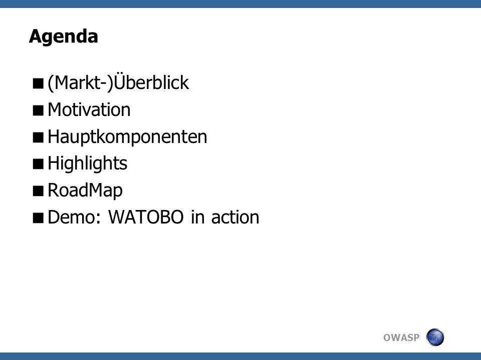 OWASP Überblick Kommerzielle Tools WebInspect, AppScan, NTOSpider, Acunetix,....