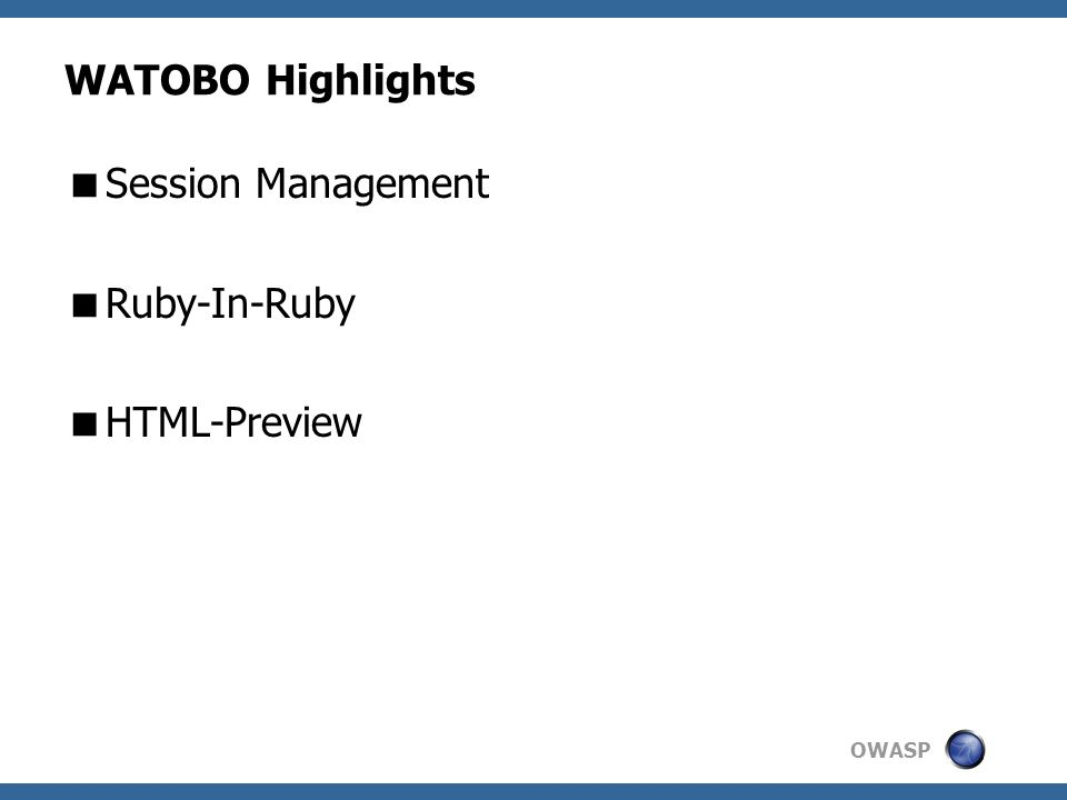 OWASP WATOBO Highlights Session Management Ruby-In-Ruby HTML-Preview