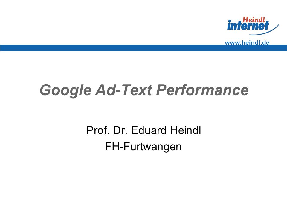 Google Ad-Text Performance Prof. Dr. Eduard Heindl FH-Furtwangen