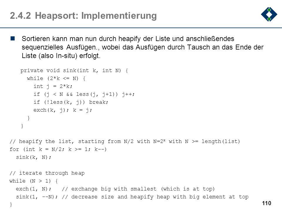 2.4.2Heapsort: Implementierung Sortieren kann man nun durch heapify der Liste und anschließendes sequenzielles Ausfügen., wobei das Ausfügen durch Tau