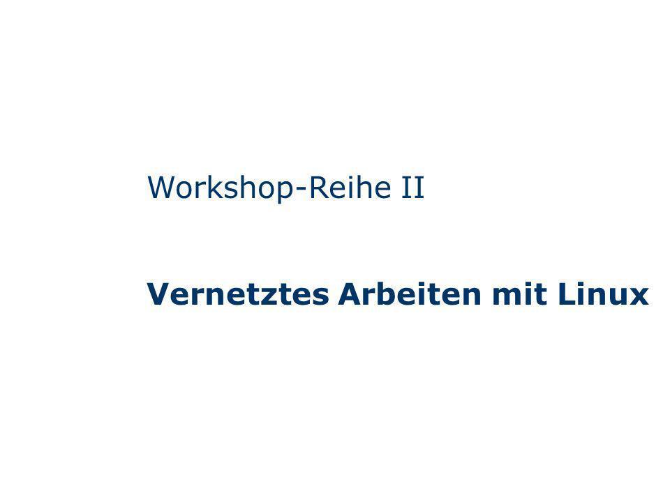 www.webadschool.de vernetztes Lernen am BWI Workshop-Reihe II Vernetztes Arbeiten mit Linux Administrierst Du noch oder unterrichtest du schon?