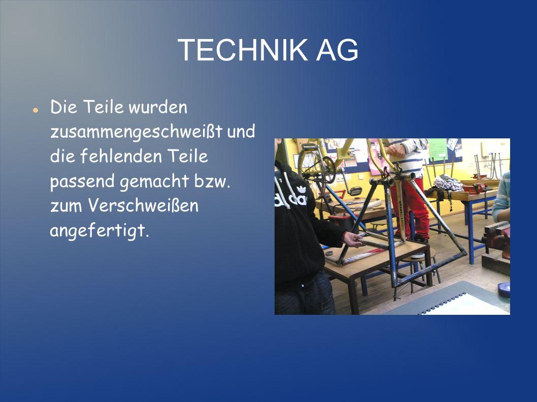 TECHNIK AG Diese Arbeiten dauerten fast vier Wochen, weil einfach die Schwierigkeit des Messens, des Sägens und des Feilens gegeben war.