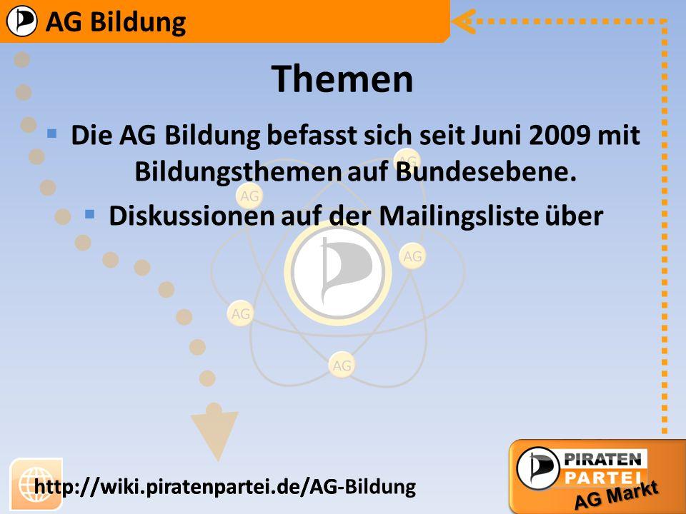 AG Bildung AG Markt http://wiki.piratenpartei.de/AG-Bildung AG Bildung AG Markt http://wiki.piratenpartei.de/AG *Elterngeld im Voucherprinzip, statt f