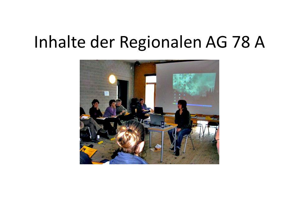 Inhalte der Regionalen AG 78 A Hanne