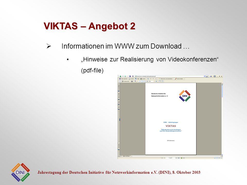 Jahrestagung der Deutschen Initiative für Netzwerkinformation e.V. (DINI), 8. Oktober 2003 Informationen im WWW zum Download … Hinweise zur Realisieru